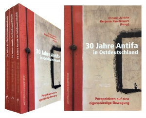 30 Jahre Antifa in Ostdeutschland – Perspektiven auf eine eigenständige Bewegung