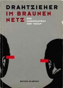 Drahtzieher im Braunen Netz Der Wiederaufbau der NSDAP