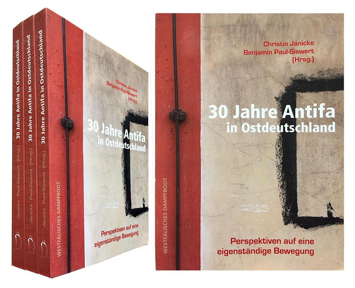 Buchempfehlung: 30 Jahre Antifa in Ostdeutschland – Perspektiven auf eine eigenständige Bewegung